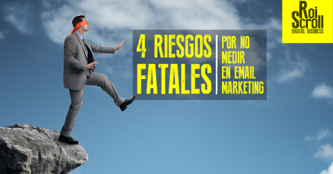 4 Riesgos fatales por no analizar las métricas clave en Email Marketing